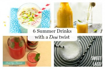 6 summer drinks with a Desi Twist