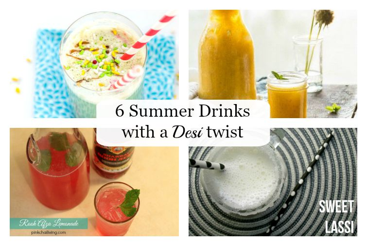 6 summer drinks with a Desi Twist